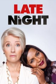 Late Night 2019 en Streaming HD Gratuit !