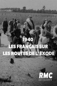 1940 : les Français sur les routes de l'exode 2020 en Streaming HD Gratuit !