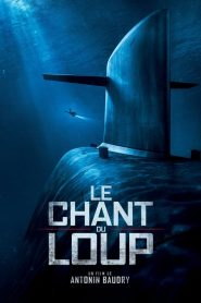 Le Chant du loup 2019 en Streaming HD Gratuit !