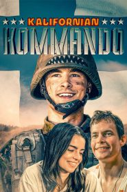 Kalifornian kommando 2020 en Streaming HD Gratuit !