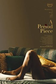 A Period Piece 2020 en Streaming HD Gratuit !