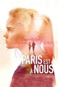 Paris est à nous 2019 en Streaming HD Gratuit !