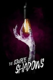 The Source of Shadows 2020 en Streaming HD Gratuit !