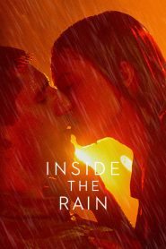 Inside the Rain 2020 en Streaming HD Gratuit !