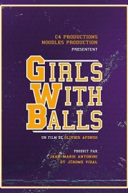 Girls with Balls 2019 en Streaming HD Gratuit !