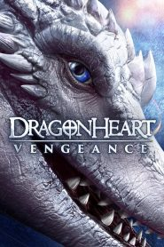 Coeur de dragon 5 – La vengeance 2020 en Streaming HD Gratuit !