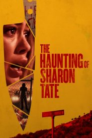 The Haunting of Sharon Tate 2019 en Streaming HD Gratuit !