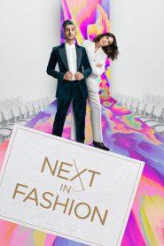 Next in Fashion 2020 en Streaming HD Gratuit !