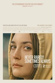 Never Rarely Sometimes Always 2020 en Streaming HD Gratuit !