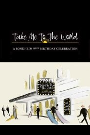 Take Me to the World: A Sondheim 90th Birthday Celebration 2020 en Streaming HD Gratuit !
