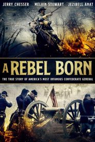A Rebel Born 2019 en Streaming HD Gratuit !