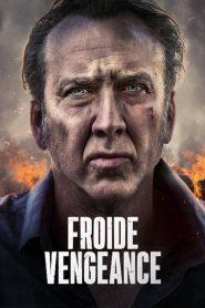 Froide vengeance 2019 en Streaming HD Gratuit !