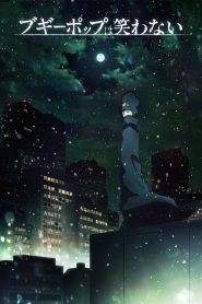 Boogiepop wa Warawanai 2019 en Streaming HD Gratuit !