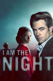 I Am the Night 2019 en Streaming HD Gratuit !