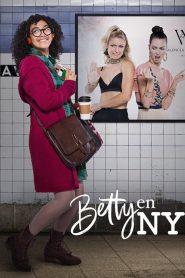 Betty en NY 2019 en Streaming HD Gratuit !