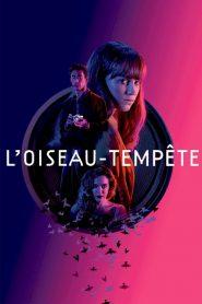 L'Oiseau-tempête 2019 en Streaming HD Gratuit !