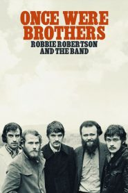 Once Were Brothers: Robbie Robertson and The Band 2019 en Streaming HD Gratuit !
