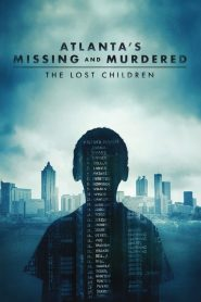 Atlanta's Missing and Murdered: The Lost Children 2020 en Streaming HD Gratuit !