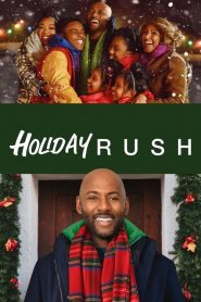 Holiday Rush 2019 en Streaming HD Gratuit !