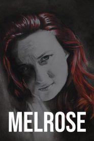 Melrose 2020 en Streaming HD Gratuit !