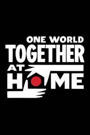 One World: Together at Home 2020 en Streaming HD Gratuit !