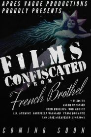 Films Confiscated from a French Brothel 2020 en Streaming HD Gratuit !