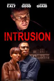 Intrusion 2019 en Streaming HD Gratuit !
