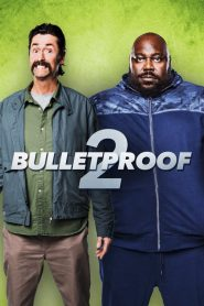 Bulletproof 2 2020 en Streaming HD Gratuit !