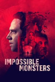 Impossible Monsters 2020 en Streaming HD Gratuit !