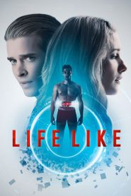 Life Like 2019 en Streaming HD Gratuit !
