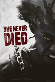 She Never Died 2020 en Streaming HD Gratuit !