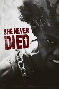 She Never Died 2020 en Streaming HD Gratuit !