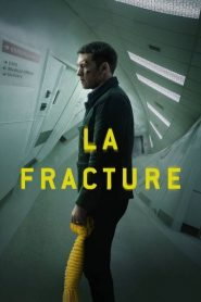 La Fracture 2019 en Streaming HD Gratuit !