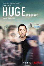 Huge en France 2019 en Streaming HD Gratuit !