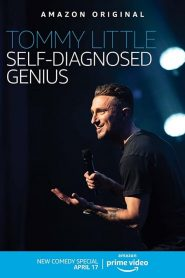 Tommy Little: Self Diagnosed Genius 2020 en Streaming HD Gratuit !
