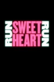 Run Sweetheart Run 2020 en Streaming HD Gratuit !