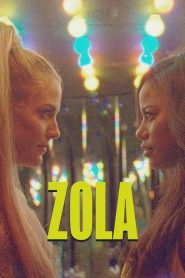 Zola 2020 en Streaming HD Gratuit !