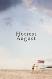 The Hottest August 2019 en Streaming HD Gratuit !