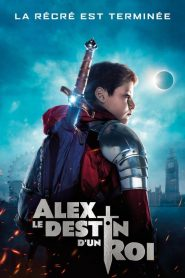 Alex, le destin d'un roi 2019 en Streaming HD Gratuit !