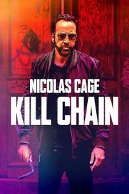 Kill Chain 2020 en Streaming HD Gratuit !