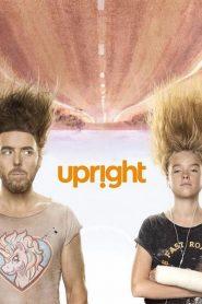 Upright 2019 en Streaming HD Gratuit !