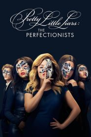 Pretty Little Liars: The Perfectionists 2019 en Streaming HD Gratuit !
