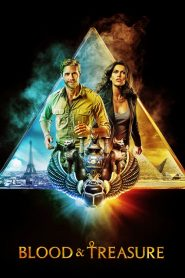 Blood & Treasure 2019 en Streaming HD Gratuit !