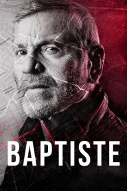 Baptiste 2019 en Streaming HD Gratuit !