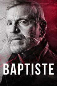 Baptiste 2019 en Streaming HD Gratuit !