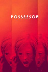 Possessor 2020 en Streaming HD Gratuit !