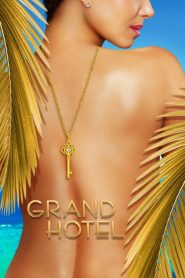 Grand Hotel 2019 en Streaming HD Gratuit !