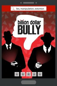Billion Dollar Bully 2019 en Streaming HD Gratuit !
