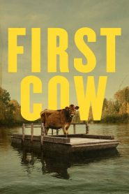First Cow 2020 en Streaming HD Gratuit !