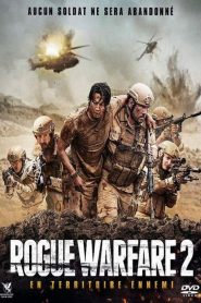 Rogue Warfare 2 : En territoire ennemi 2019 en Streaming HD Gratuit !